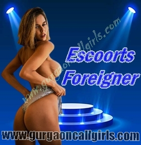 Escorts Foreigner